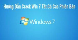 Cách Crack Win 7 vĩnh viễn đơn giản và nhanh nhất hiện nay