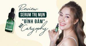 Review serum trị mụn Caryophy từ chuyên gia và Beauty Blogger